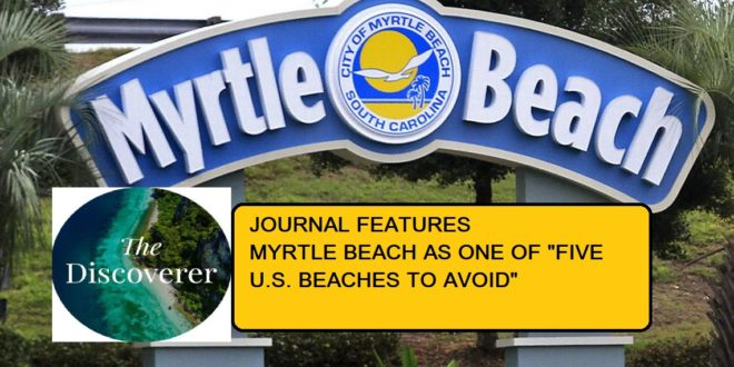 Travel Journal Says Avoid Myrtle Beach